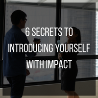 6 secrets to introducing yourself with impact