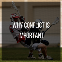 Why conflict is important